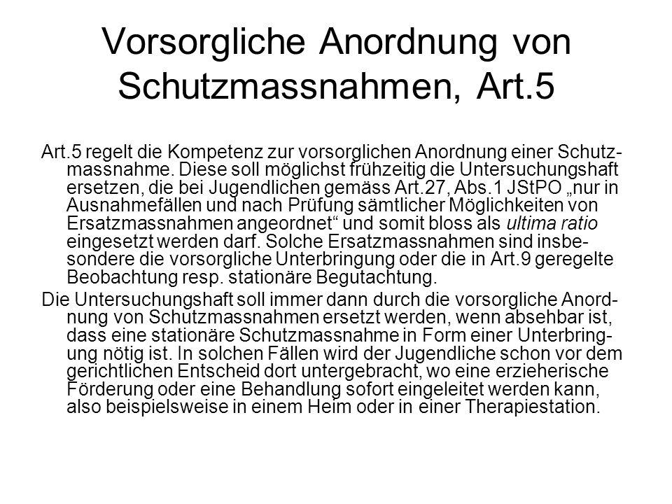 Vorsorgliche Anordnung von Schutzmassnahmen, Art.5