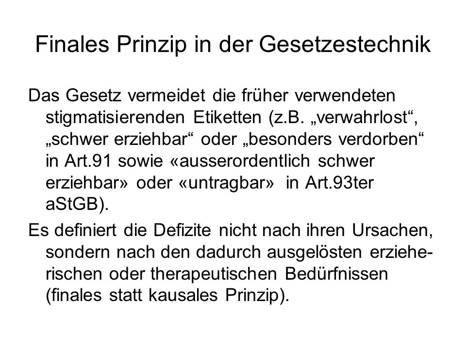 Finales Prinzip in der Gesetzestechnik