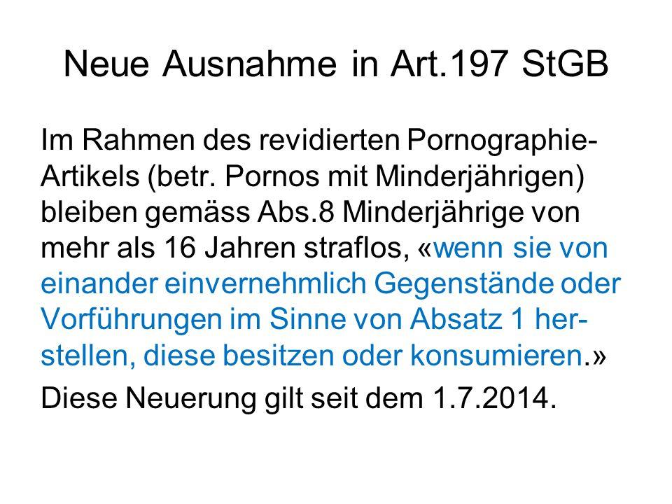 Neue Ausnahme in Art.197 StGB