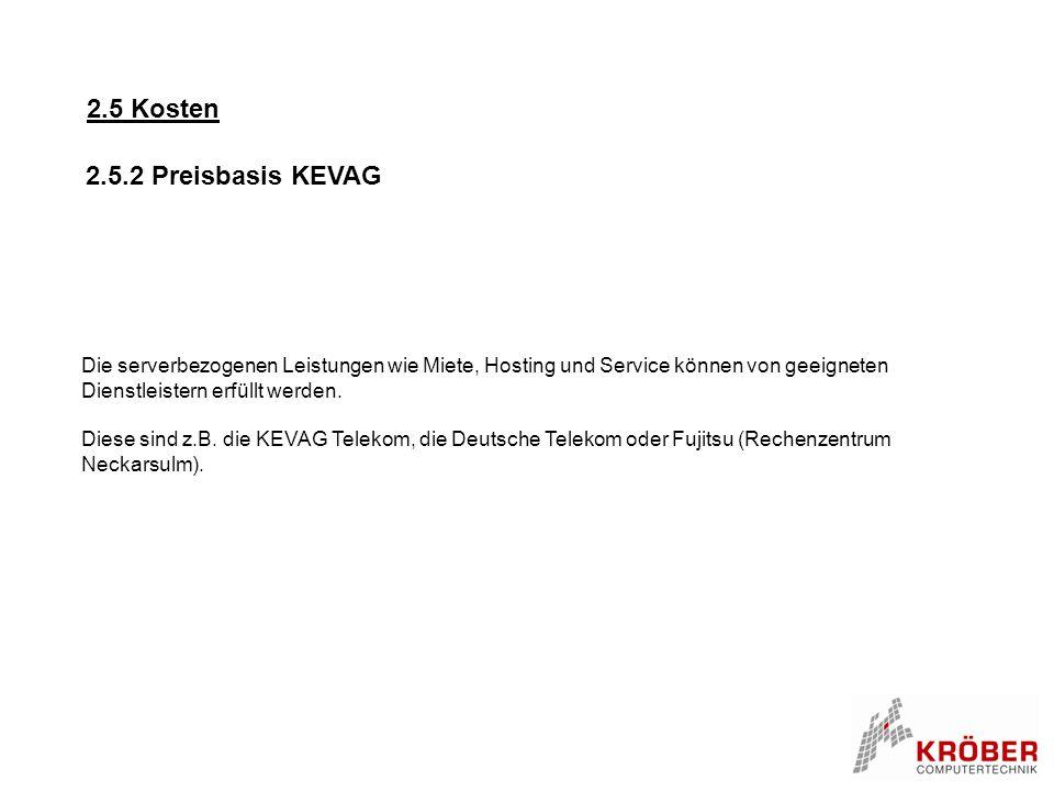 2.5 Kosten 2.5.2 Preisbasis KEVAG