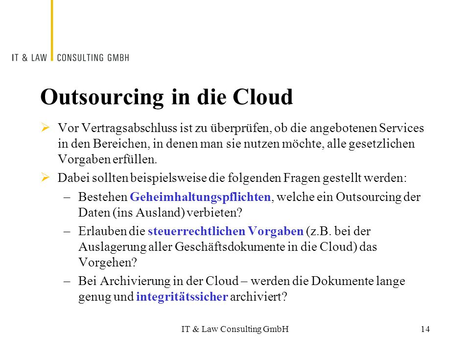 Outsourcing in die Cloud