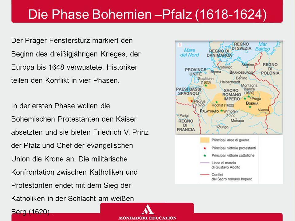 Die Phase Bohemien –Pfalz (1618-1624)