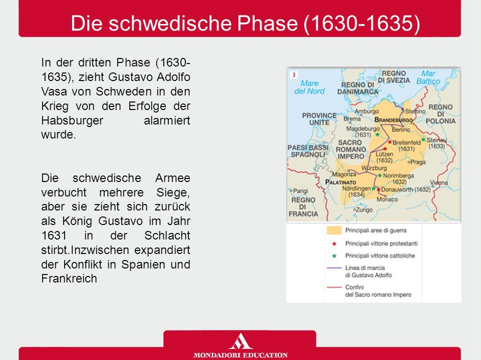 Die schwedische Phase (1630-1635)