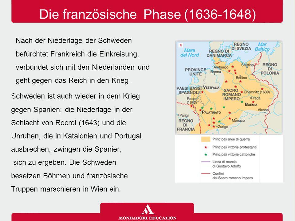 Die französische Phase (1636-1648)