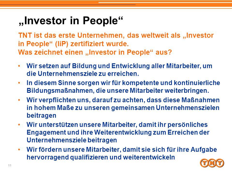 """""""Investor in People TNT ist das erste Unternehmen, das weltweit als """"Investor in People (IiP) zertifiziert wurde."""