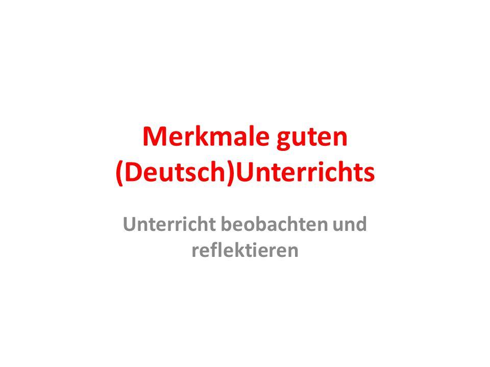 Merkmale guten (Deutsch)Unterrichts