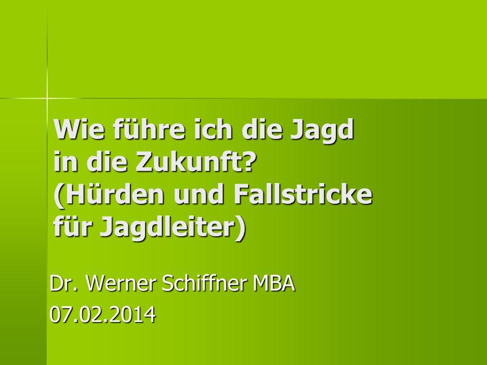 Dr. Werner Schiffner MBA 07.02.2014
