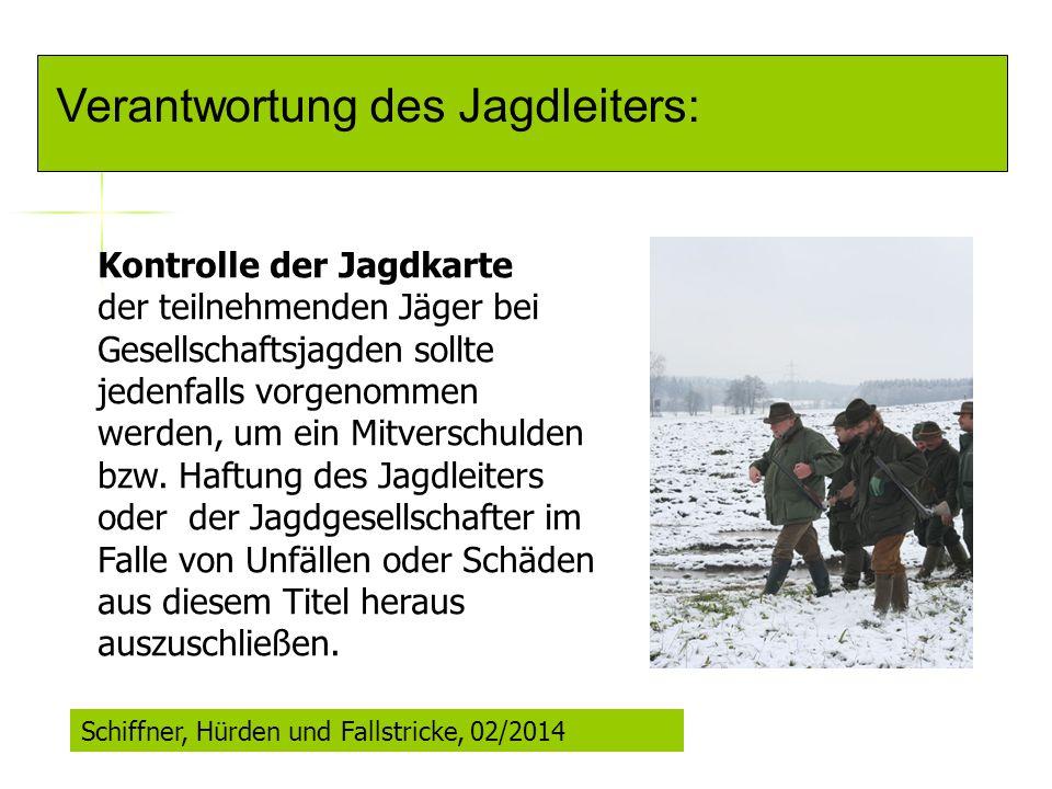 Verantwortung des Jagdleiters: