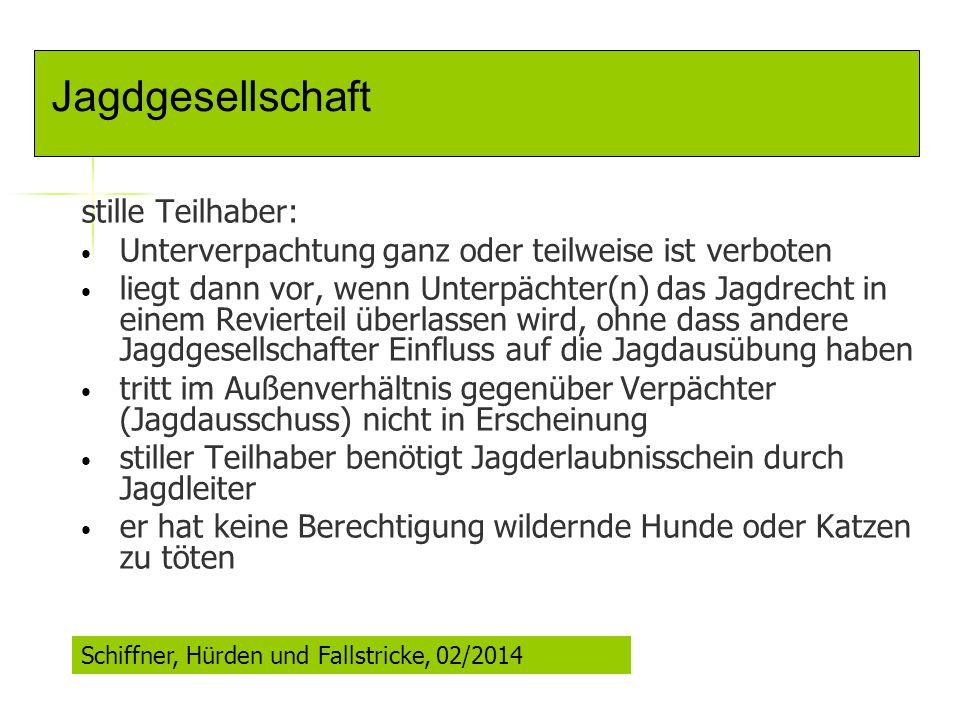 Jagdgesellschaft stille Teilhaber:
