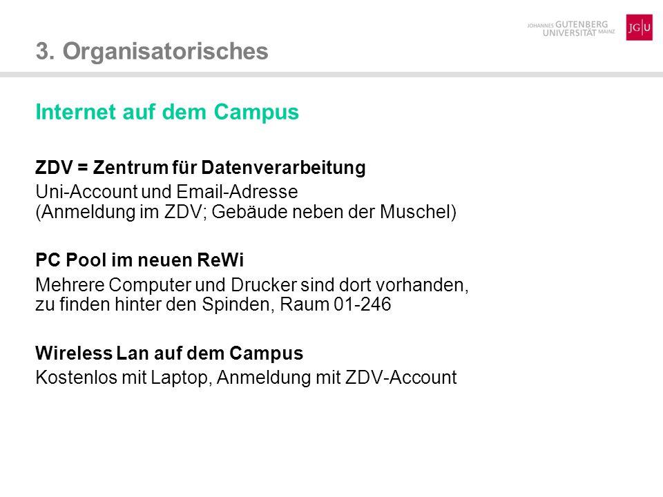 3. Organisatorisches Internet auf dem Campus