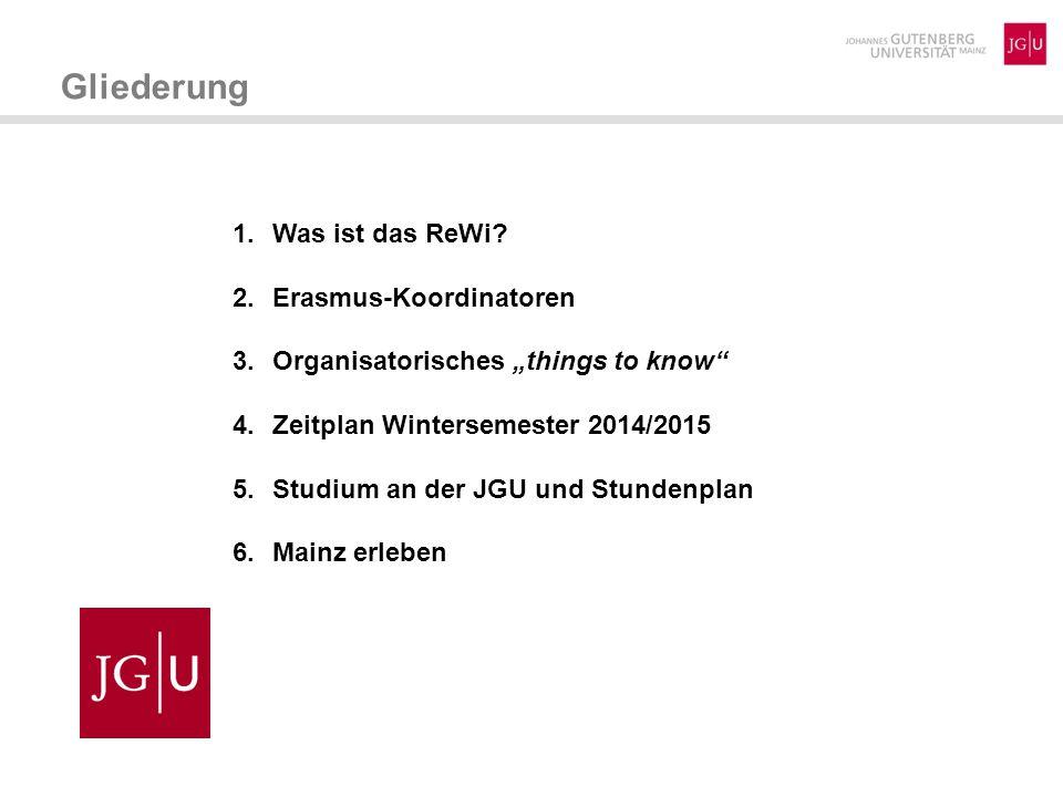 Gliederung Was ist das ReWi Erasmus-Koordinatoren