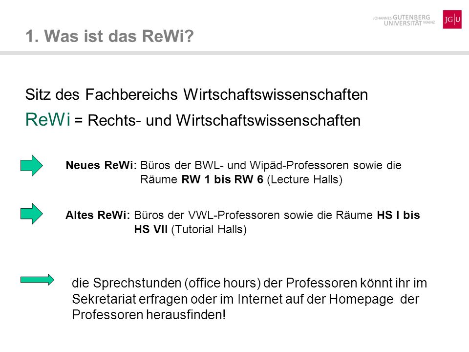 ReWi = Rechts- und Wirtschaftswissenschaften