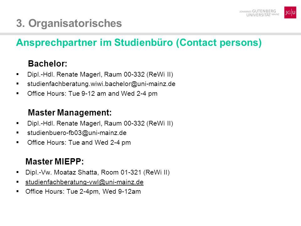 3. Organisatorisches Ansprechpartner im Studienbüro (Contact persons)