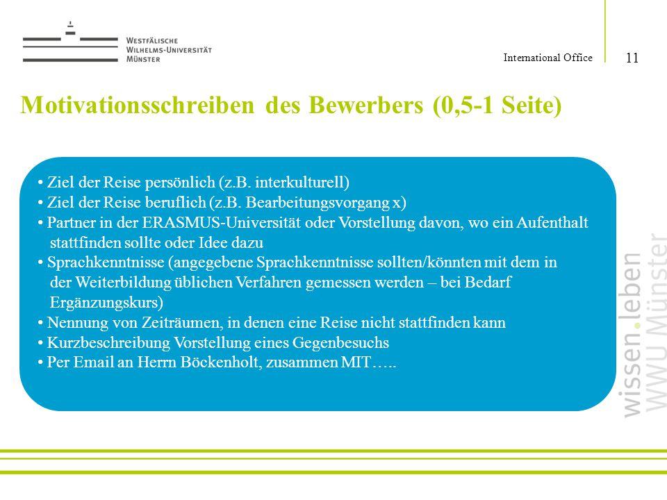 Motivationsschreiben des Bewerbers (0,5-1 Seite)