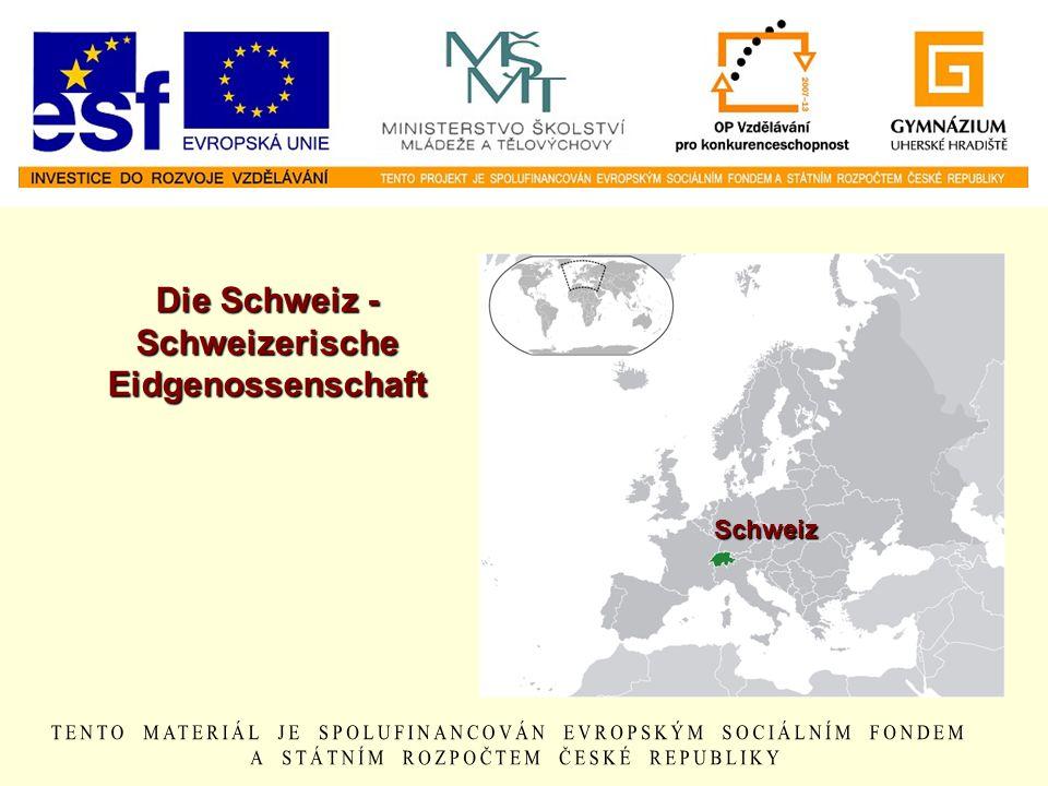 Die Schweiz - Schweizerische Eidgenossenschaft
