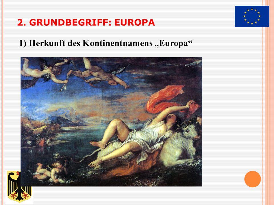 """1) Herkunft des Kontinentnamens """"Europa"""