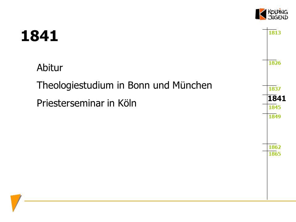 1841 Abitur Theologiestudium in Bonn und München