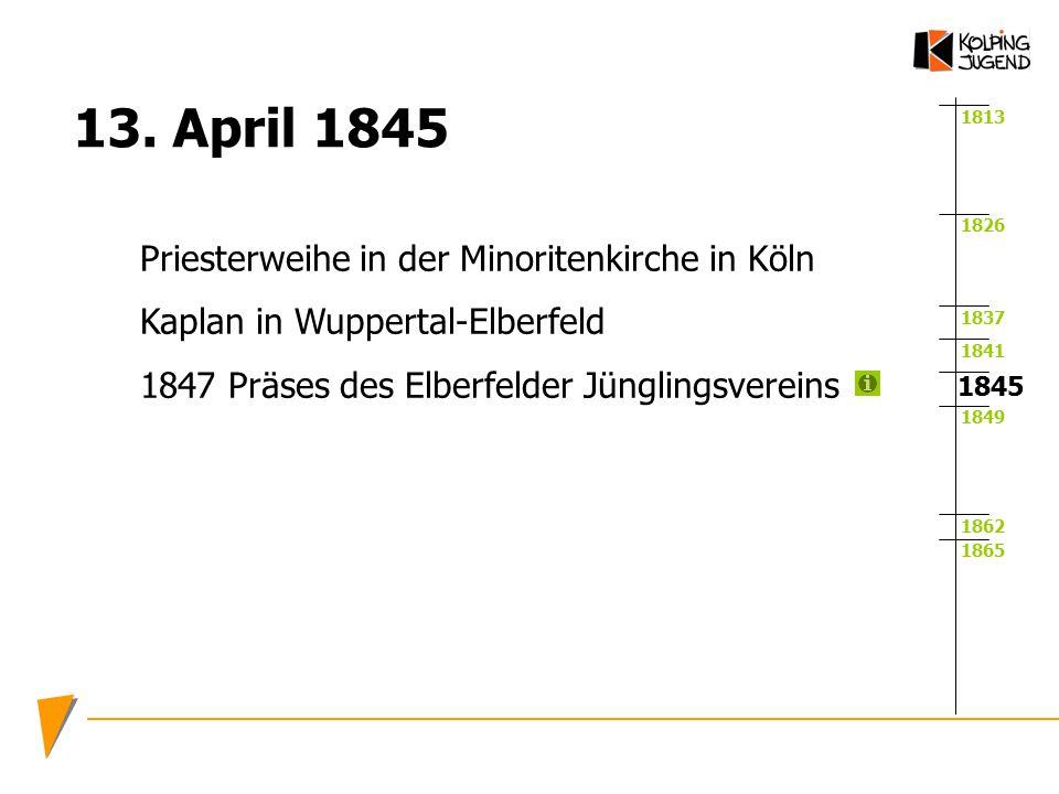 13. April 1845 Priesterweihe in der Minoritenkirche in Köln