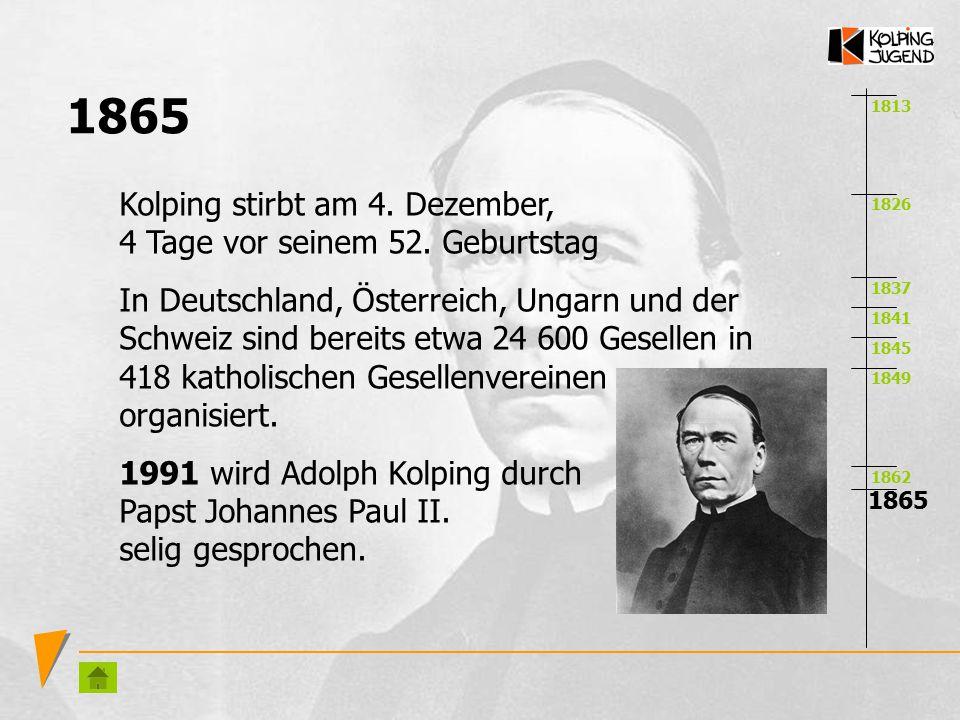1865 Kolping stirbt am 4. Dezember, 4 Tage vor seinem 52. Geburtstag