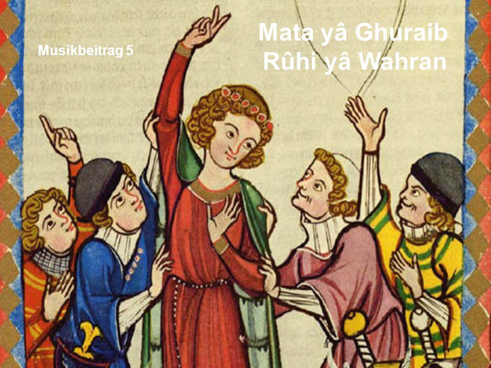 Mata yâ Ghuraib Rûhi yâ Wahran Musikbeitrag 5