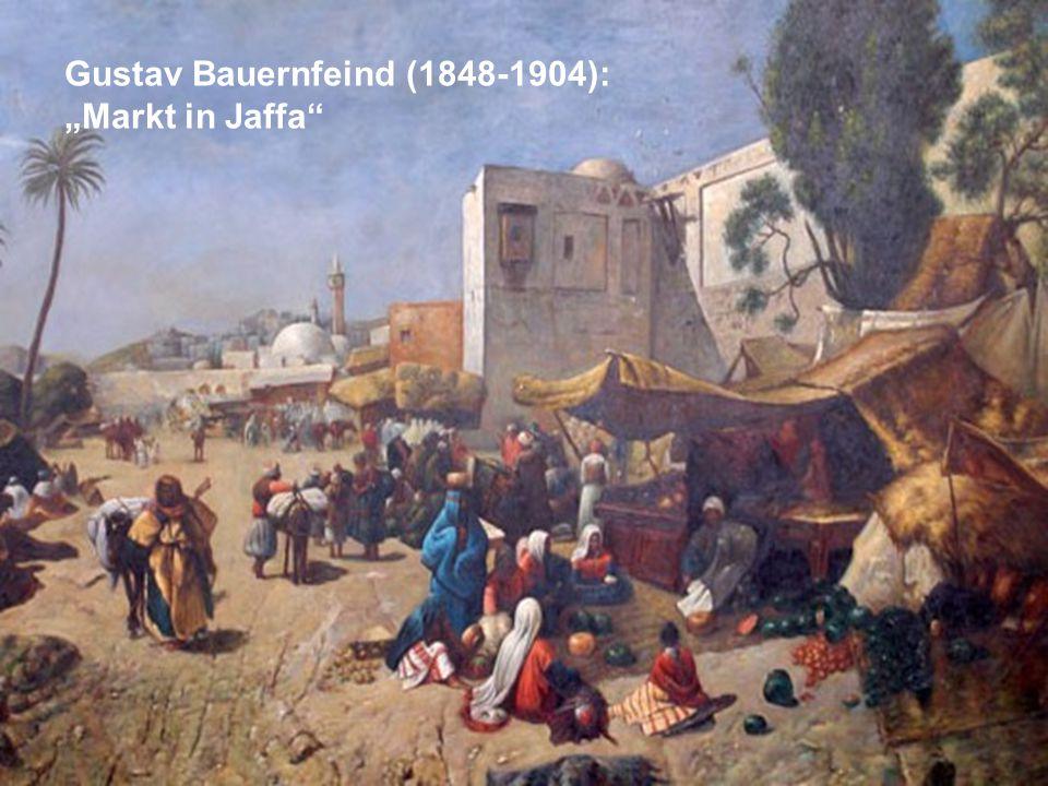 """Gustav Bauernfeind (1848-1904): """"Markt in Jaffa"""