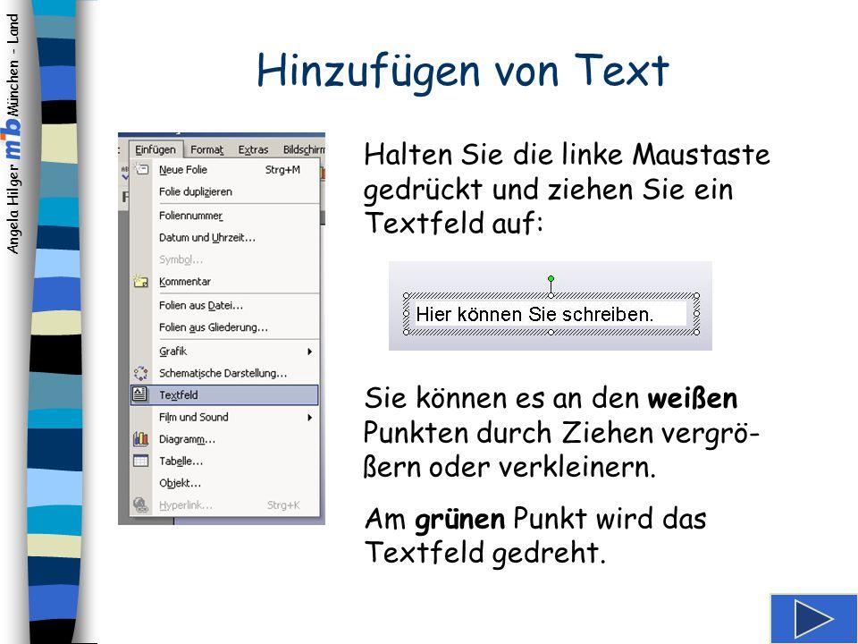 Hinzufügen von Text Halten Sie die linke Maustaste gedrückt und ziehen Sie ein Textfeld auf: