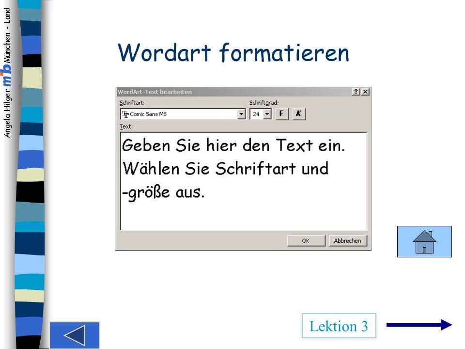 Wordart formatieren Lektion 3