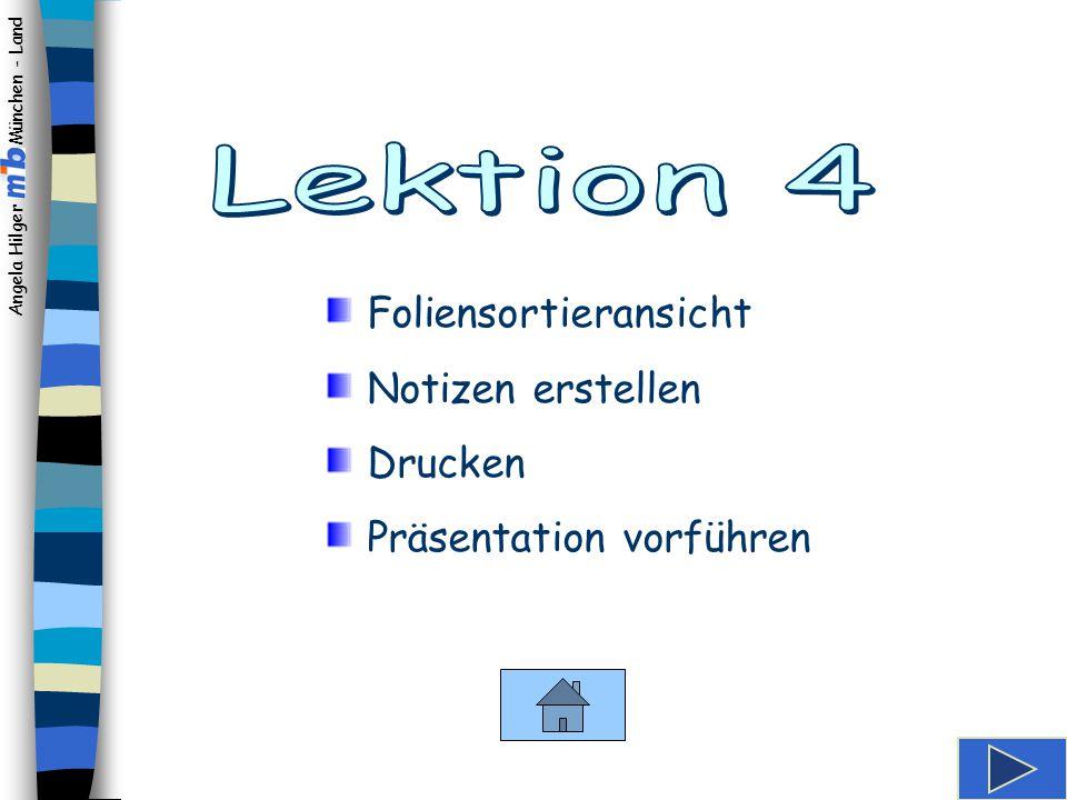 Lektion 4 Foliensortieransicht Notizen erstellen Drucken