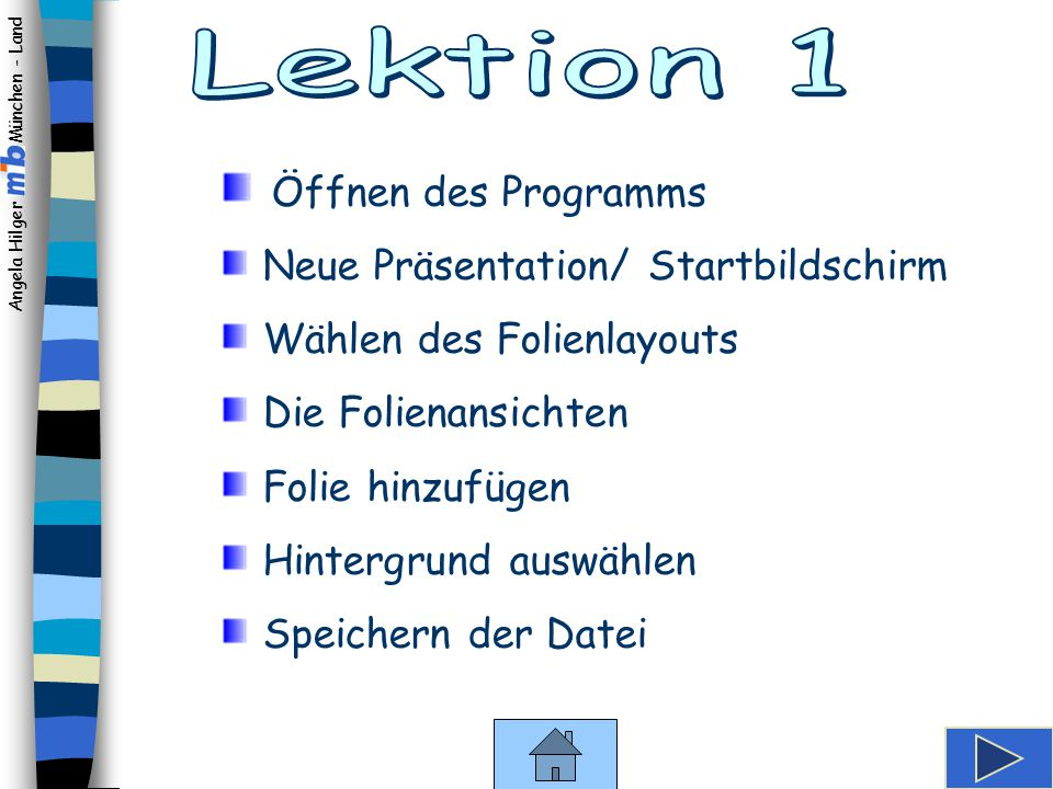 Lektion 1 Öffnen des Programms Neue Präsentation/ Startbildschirm