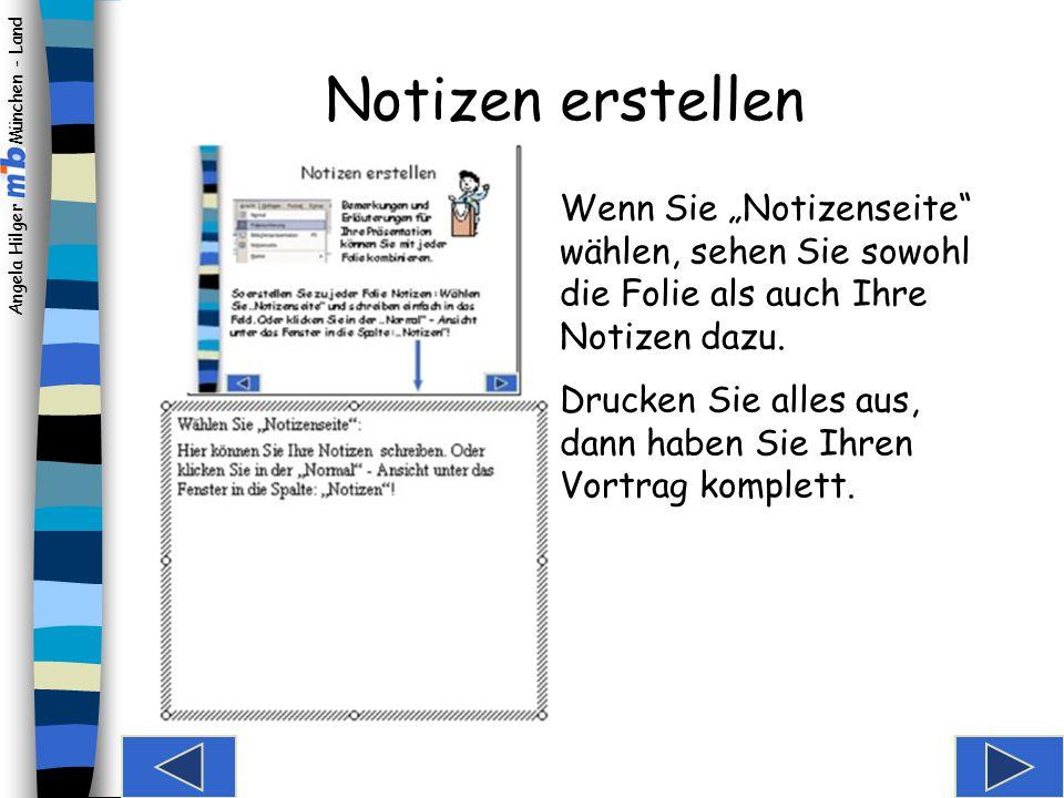 """Notizen erstellen Wenn Sie """"Notizenseite wählen, sehen Sie sowohl die Folie als auch Ihre Notizen dazu."""