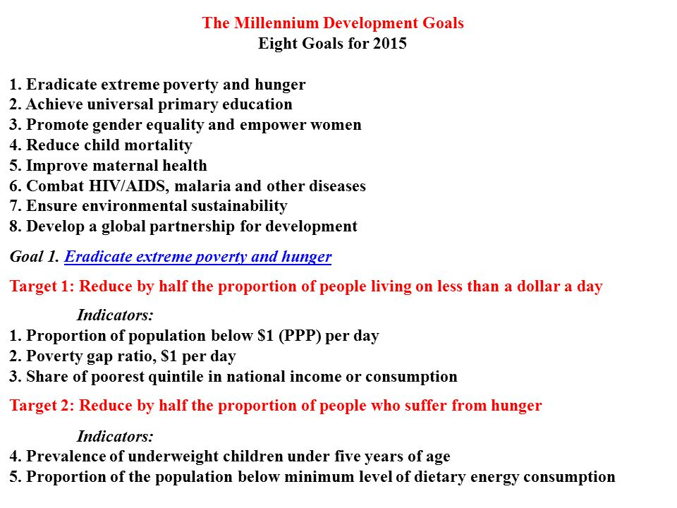 The Millennium Development Goals