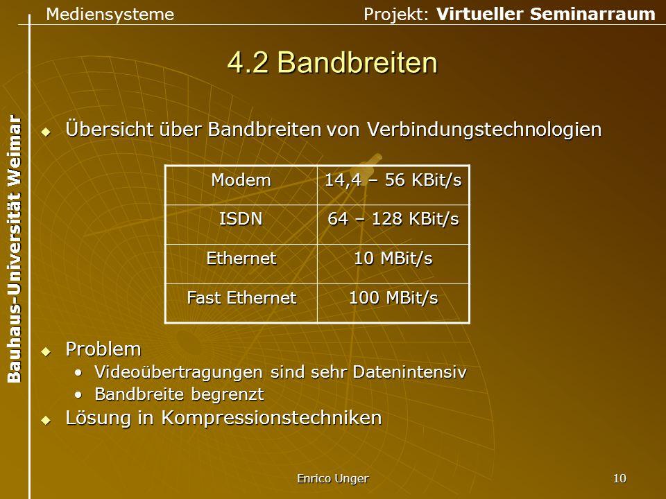 4.2 Bandbreiten Übersicht über Bandbreiten von Verbindungstechnologien
