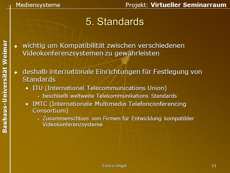5. Standards wichtig um Kompatibilität zwischen verschiedenen Videokonferenzsystemen zu gewährleisten.