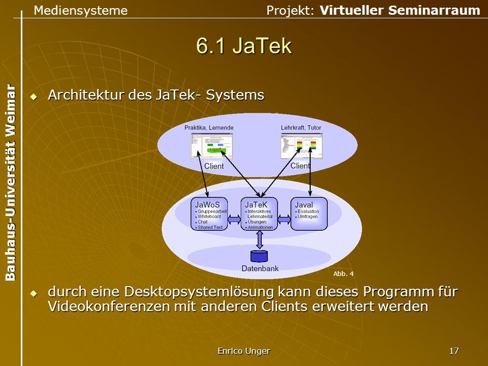 6.1 JaTek Architektur des JaTek- Systems