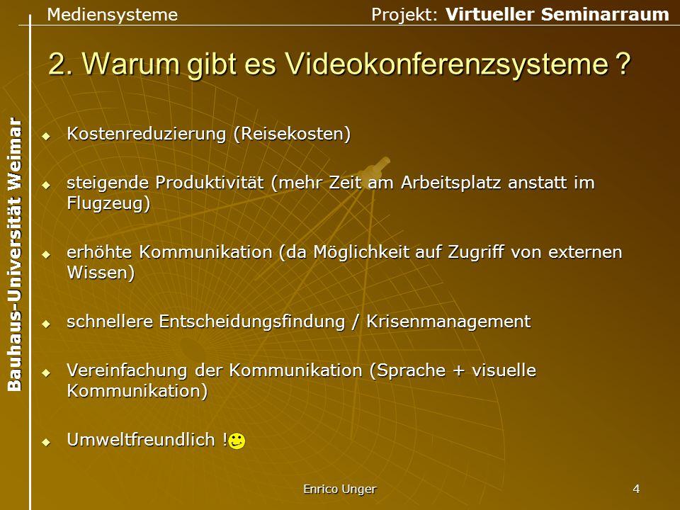2. Warum gibt es Videokonferenzsysteme