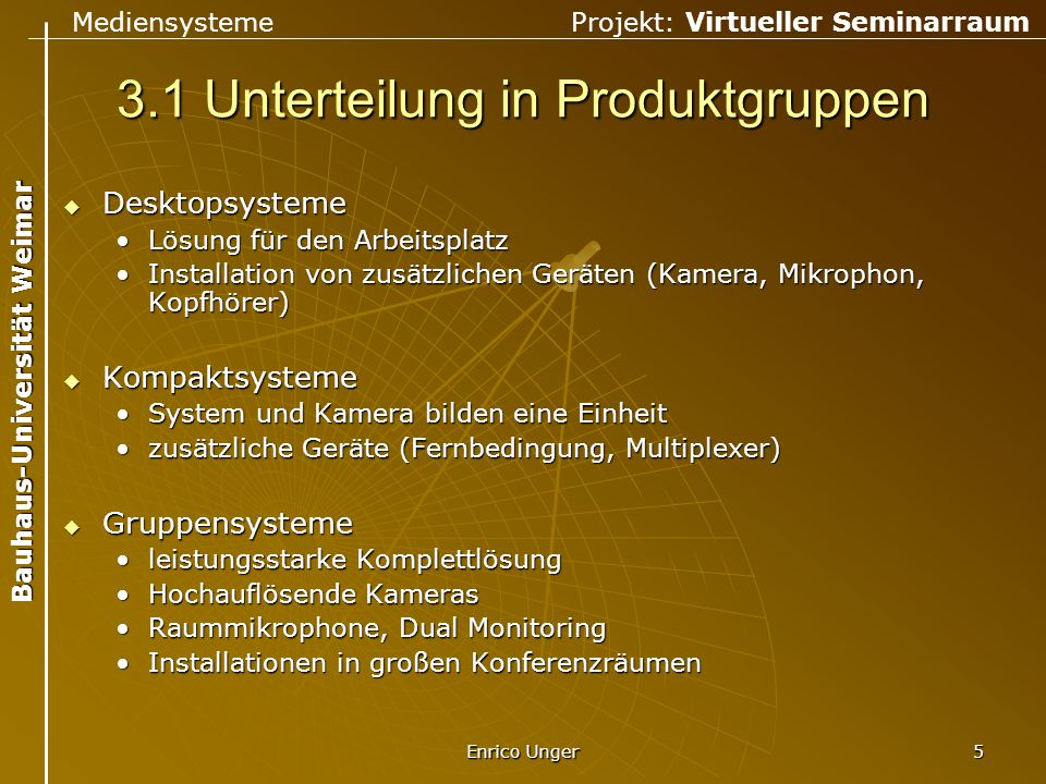 3.1 Unterteilung in Produktgruppen