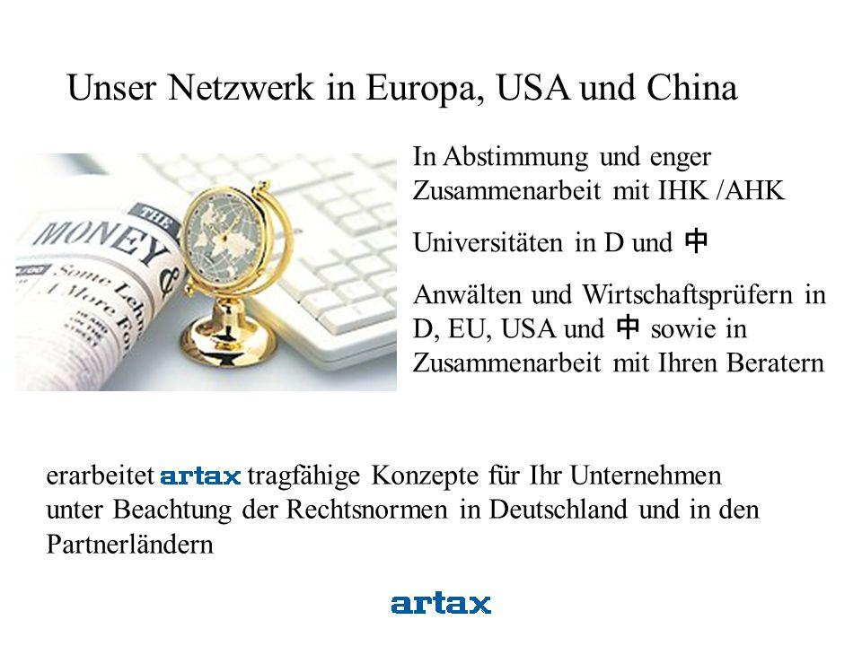 Unser Netzwerk in Europa, USA und China
