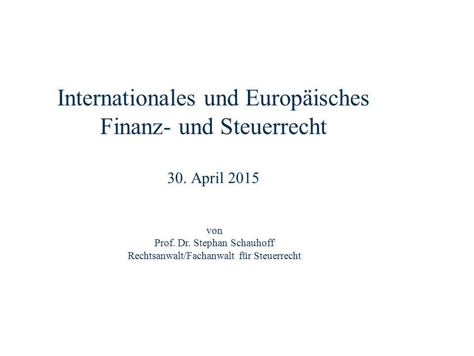 Dr. Stephan Schauhoff Rechtsanwalt, Fachanwalt für Steuerrecht