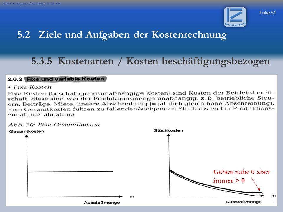 5.2 Ziele und Aufgaben der Kostenrechnung
