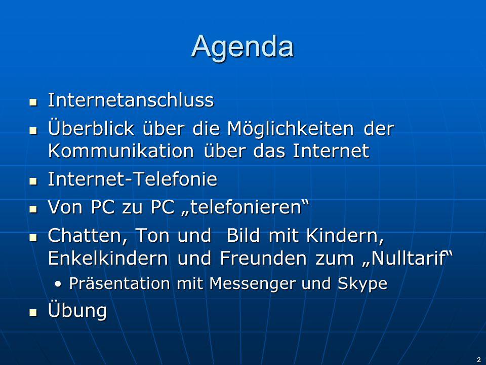 Agenda Internetanschluss