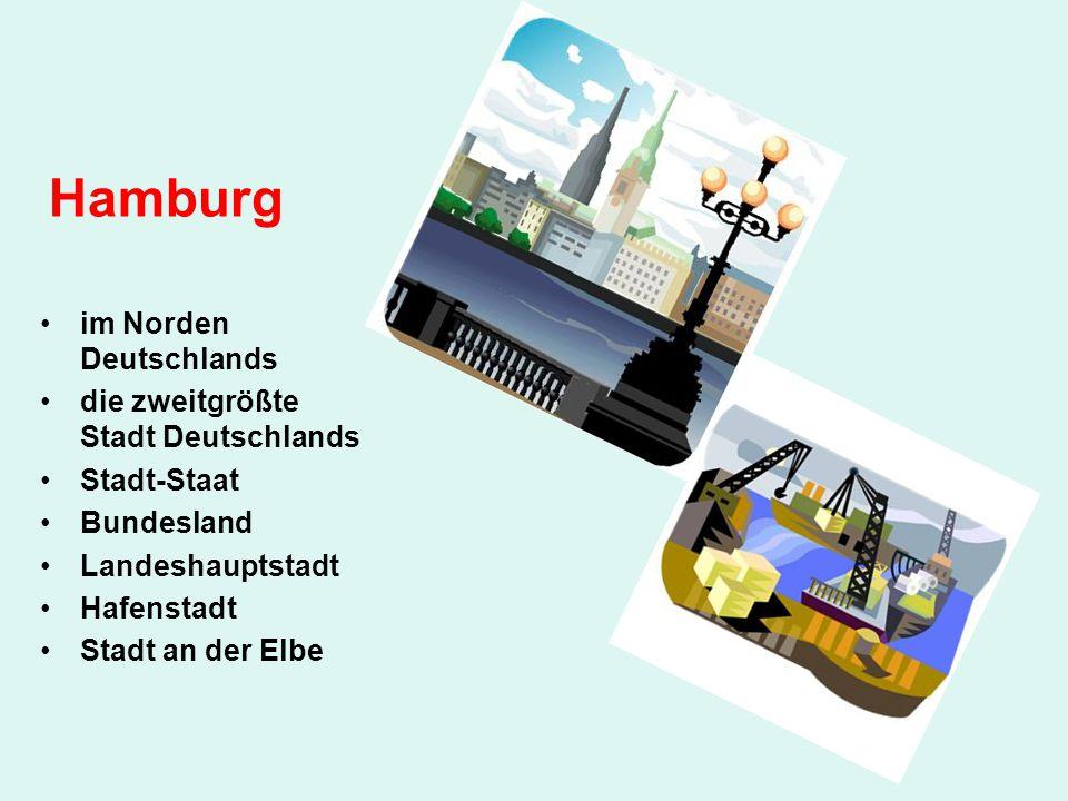 Hamburg im Norden Deutschlands die zweitgrößte Stadt Deutschlands