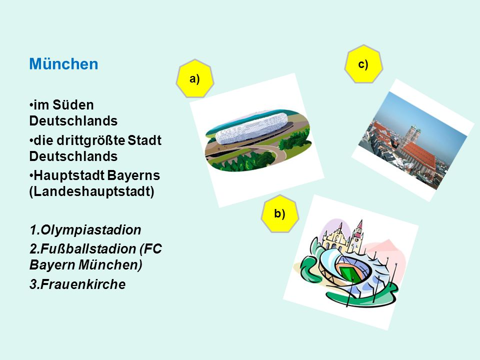 München im Süden Deutschlands die drittgrößte Stadt Deutschlands