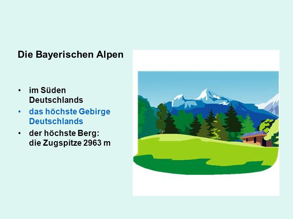 Die Bayerischen Alpen im Süden Deutschlands