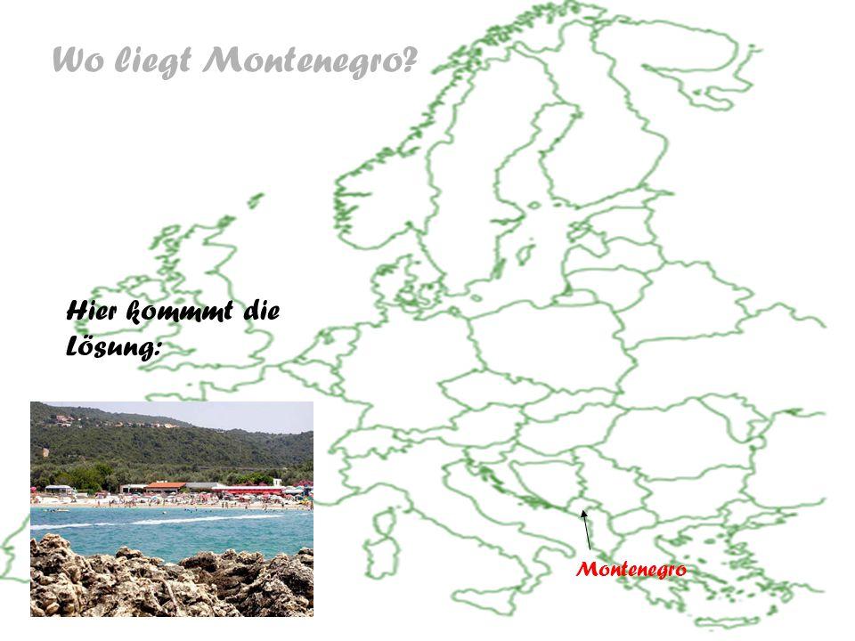 Wo liegt Montenegro Hier kommmt die Lösung: Montenegro