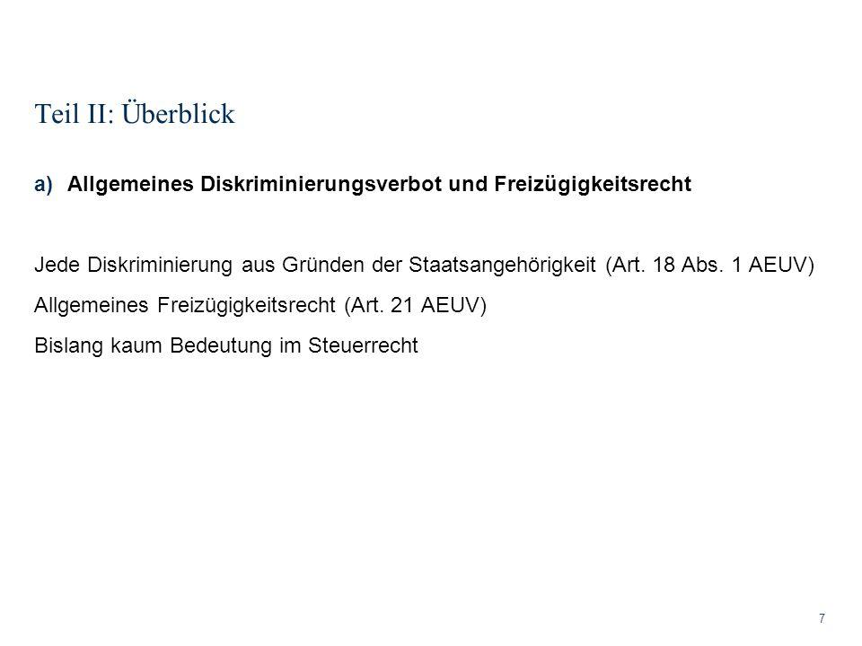 Teil II: Überblick Allgemeines Diskriminierungsverbot und Freizügigkeitsrecht.