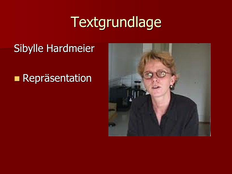 Textgrundlage Sibylle Hardmeier Repräsentation