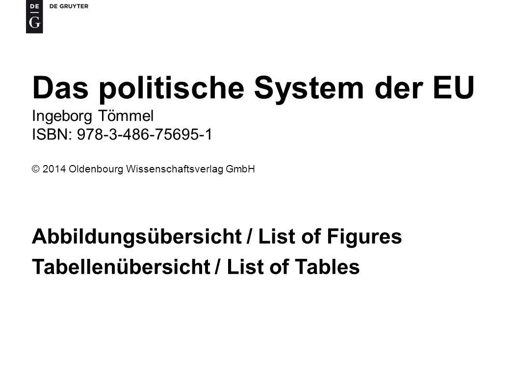 Das politische System der EU Ingeborg Tömmel ISBN: 978-3-486-75695-1