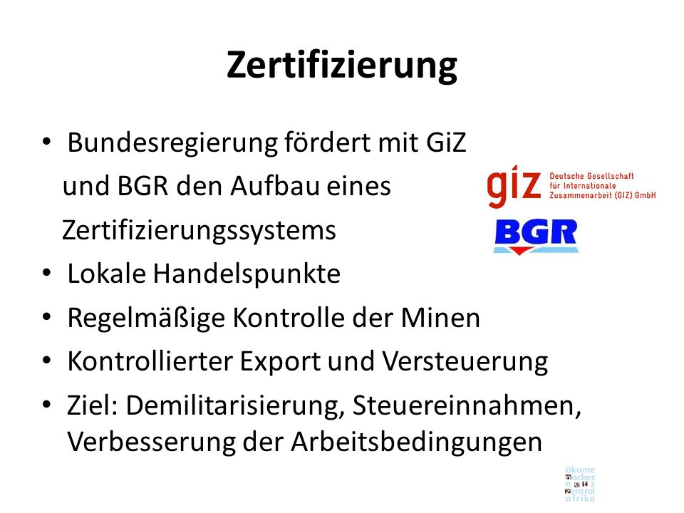 Zertifizierung Bundesregierung fördert mit GiZ