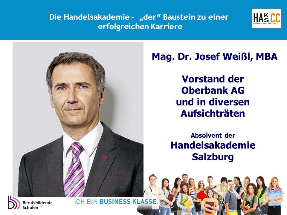 Vorstand der Oberbank AG und in diversen Aufsichträten