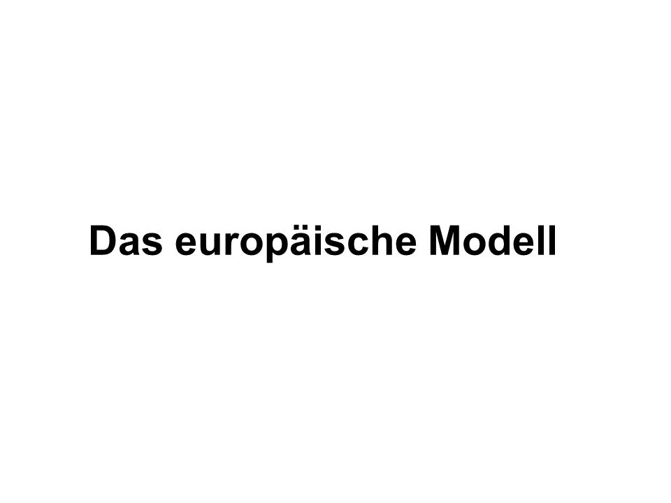 Das europäische Modell